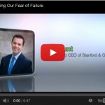 1 - Managing Our Fear of Failure